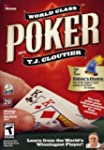 World Class Poker With TJ Cloutier (P...