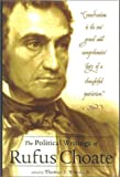 img - for The Political Writings of Rufus Choate book / textbook / text book