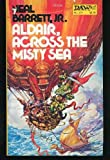 Aldair Across the Misty Sea, Barrett, Neal