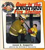 img - for Jonathan Goes to the Fire Station (Jonathan Adventures) book / textbook / text book
