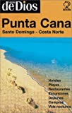 img - for Punta Cana - Santo Domingo - Costa Norte book / textbook / text book