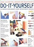 Do-It-Yourself: A Complete Beginner