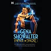Twice as Hot | [Gena Showalter]