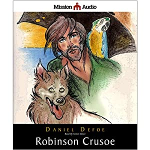 Robinson Crusoe (Retold for the Modern Listener) | [Daniel Defoe, James Baldwin (compiler)]