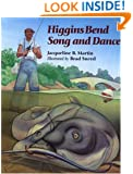 Higgins Bend Song and Dance