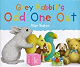 Grey Rabbit's Odd One Out (Little rabbit)