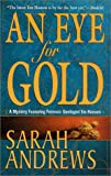 An Eye for Gold (Em Hansen Mysteries) (0312977921) by Andrews, Sarah