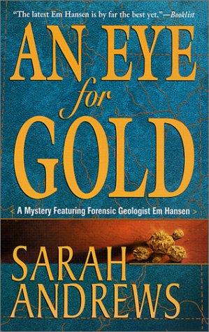 An Eye for Gold (Em Hansen Mysteries)