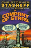 Company of Stars (Starship Troupers, Book 1)