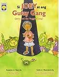 Si Joey At Ang Gulay Gang (English-Tagalo)