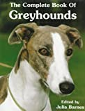 img - for The Complete Book of Greyhounds book / textbook / text book
