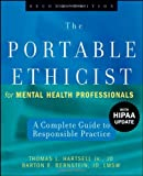img - for The Portable Ethicist for Mental Health Professionals, with HIPAA Update: A Complete Guide to Responsible Practice book / textbook / text book
