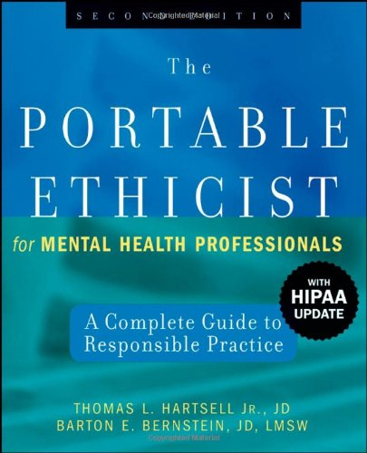 The Portable Ethicist for Mental Health Professionals,...