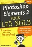 Photoshop Elements 2 pour les nuls