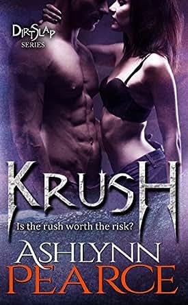Krush - - Ashlynn Pearce I