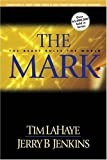 The Mark: The Beast Rules The World (Lahaye, Tim F. Left Behind Series.) (Turtleback School & Library Binding Edition)