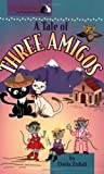 A Tale of Three Amigos (Cat Detectives)