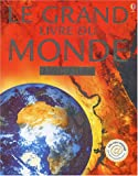 echange, troc Collectif - Le grand livre du monde : Avec atlas