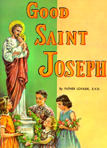 Good Saint Joseph (St. Joseph Picture Books)