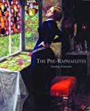 The Pre-Raphaelites