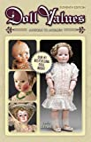 Doll Values Antique to Modern 11th Edition