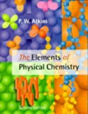 Peter W. Atkins The Elements of Physical Chemistry