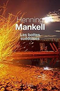 vignette de 'les Bottes suédoises (Henning Mankell)'