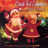 Crash Test Dummies Jingle All The Way
