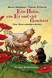 Ein Huhn, ein Ei und viel Geschrei: Eine Bauernhofgeschichte - Mario Giordano