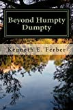 img - for Beyond Humpty Dumpty: Recovery Reflections On The Seasons Of Our Lives (Volume 1) book / textbook / text book