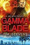 Gamma Blade (Joe Venn Crime Action Thriller Series Book 6)