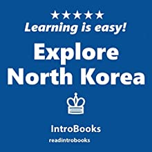 Explore North Korea Audiobook by  IntroBooks Narrated by Andrea Giordani