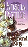 The Diamond King (0515133329) by Potter, Patricia