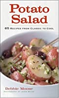 Potato Salad: 65 Recipes from Classic to Cool ebook download
