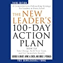 The New Leader's 100-Day Action Plan: How to Take Charge, Build Your Team, and Get Immediate Results