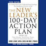img - for The New Leader's 100-Day Action Plan: How to Take Charge, Build Your Team, and Get Immediate Results book / textbook / text book