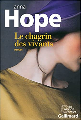 Le chagrin des vivants de Anna Hope 2016