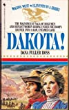 DAKOTA! (Wagons West Series No. 11) (0553261843) by Ross, Dana Fuller