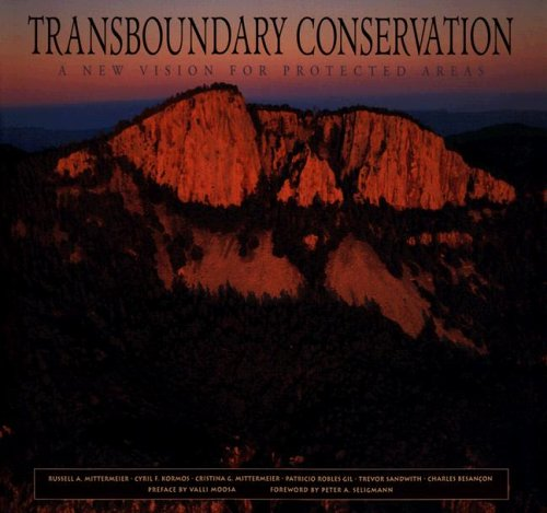 transboundary-conservation-a-new-vision-for-protected-areas-cemex-books-on-nature
