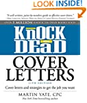 Knock 'em Dead Cover Letters: Cover L...