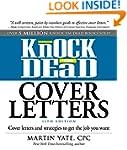 Knock 'em Dead Cover Letters 11th Edi...