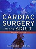 img - for Cardiac Surgery in the Adult, Fourth Edition by Lawrence Cohn (2011-11-17) book / textbook / text book