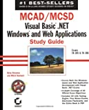 img - for MCAD/MCSD: Visual Basic .NET Windows and Web Applications Study Guide book / textbook / text book