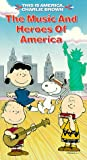 This is America, Charlie Brown - The Music and Heroes of America [VHS]