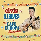 G.I. Blues: The Cafe Europa Sessions (4cd+book) Elvis Presley