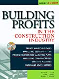 img - for Building Profits in the Construction Industry: Trends, Best-practices, Technology, How to and Resources book / textbook / text book