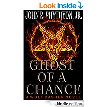 GHOST OF A CHANCE (Wolf Dasher Book 4)