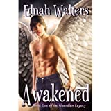 Awakened (The Guardian Legacy)