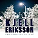 The Cruel Stars of the Night (       UNABRIDGED) by Kjell Eriksson Narrated by Julie Maisey