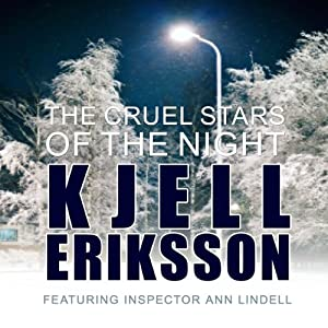 The Cruel Stars of the Night | [Kjell Eriksson]